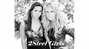 2 Steel Girls